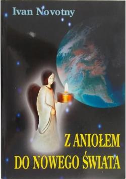 Z Aniołem do Nowego Świata