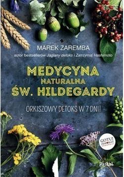 Medycyna naturalna Św Hildegardy