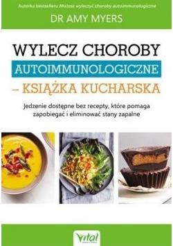Wylecz choroby autoimmunologiczne...