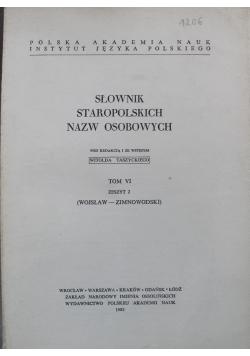 Słownik Staropolskich Nazw Osobowych Tom VI Zeszyt 2