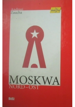 Moskwa Nord Ost