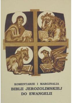 Komentarze i marginalia Biblii Jerozolimskiej do Ewangelii