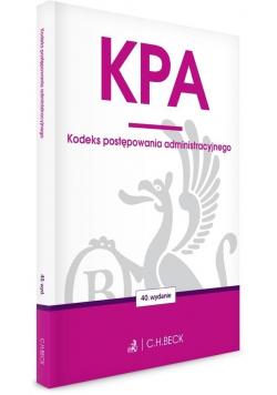 KPA. Kodeks postępowania administracyjnego