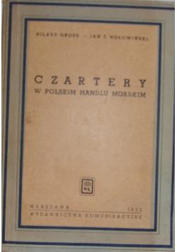 Czartery w polskim handlu morskim