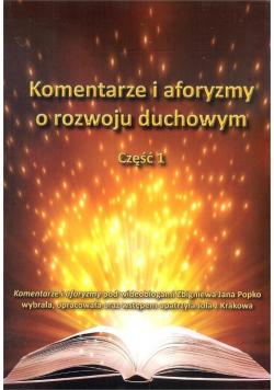 Komentarze i aforyzmy o rozwoju duchowym cz.1