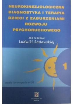Neurokinezjologiczna diagnostyka i terapia dzieci z zaburzeniami rozwoju psychoruchowego