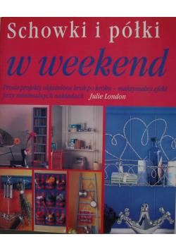 Schowki i półki w weekend