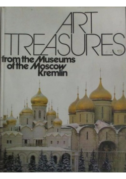 Art Treasures from the Museums of the Moscow Kremlin