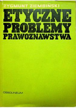 Etyczne problemy prawoznawstwa