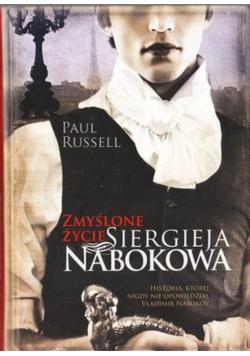 Zmyślone życie Siergieja Nabokowa