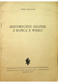 Historyczny Gdańsk z końca X wieku
