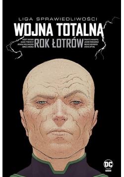 Liga Sprawiedliwości: Wojna totalna. Rok Łotrów