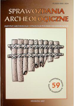 Sprawozdania archeologiczne nr 59