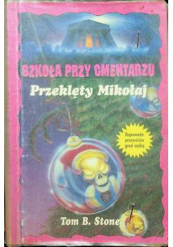 Szkoła przy cmentarzu Przeklęty Mikołaj