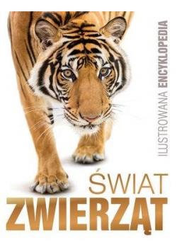 Ilustrowana encyklopedia Świat Zwierząt