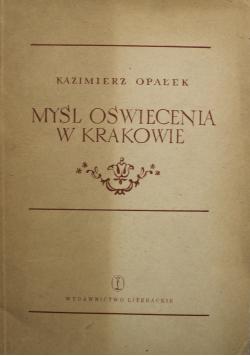 Myśl Oświecenia w Krakowie