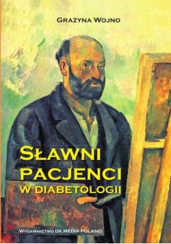 Sławni pacjenci w diabetologii