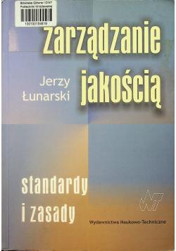 Zarządzanie jakością Standardy i zasady