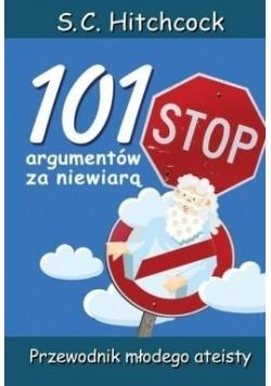 101 argumentów za niewiarą Przewodnik młodego ateisty