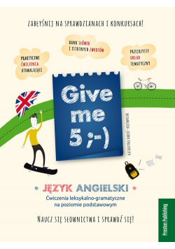 Give me 5 Język angielski
