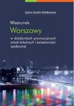 Wizerunek Warszawy w działaniach promocyjnych...