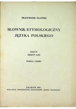 Słownik etymologiczny języka polskiego Tom IV Zeszyt 4