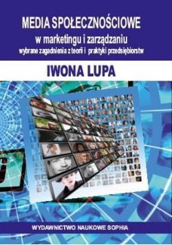 Media społecznościowe w marketingu i zarządzaniu