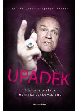 Upadek. Historia prałata Henryka Jankowskiego