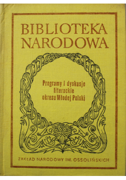 Programy i dyskusje literackie okresu Młodej Polski