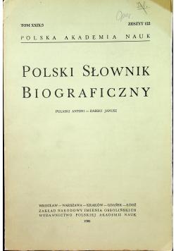 Polski Słownik Biograficzny Tom XXIX 3 Zeszyt 122