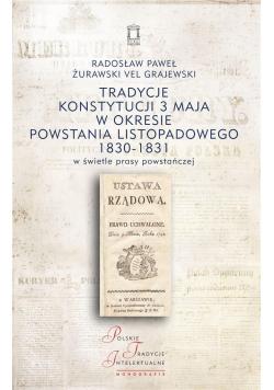 Tradycje Konstytucji 3 maja w okresie powstania...
