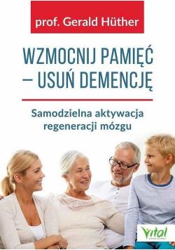 Wzmocnij pamięć - usuń demencję