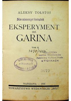 Eksperyment inż Garina 1935 r.