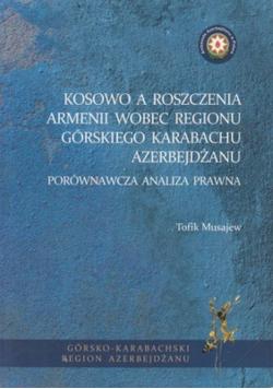 Kosowo a roszczenia Armenii wobec regionu górskiego Karabachu Azerbejdżanu