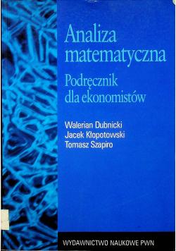 Analiza matematyczna Podręcznik dla ekonomistów.