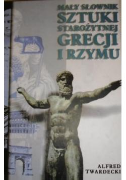 Mały słownik sztuki starożytnej Grecji i Rzymu