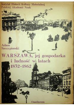 Warszawa jej gospodarka i ludność w latach 1832 - 1862