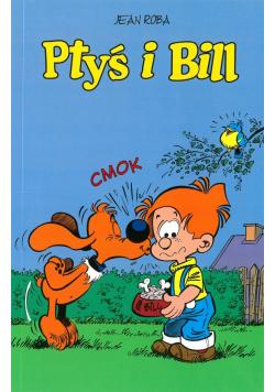 Ptyś i Bill
