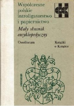 Współczesne polskie introligatorstwo i papiernictwo