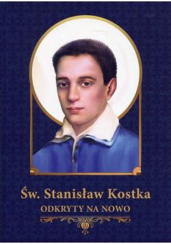 Św Stanisław Kostka odkryty na nowo