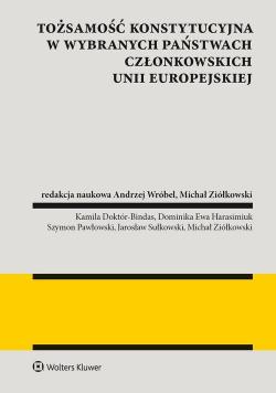 Tożsamość konstytucyjna w wybranych państwach członkowskich Unii Europejskiej
