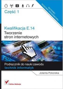 Kwalifikacja E 14 Tworzenie stron internetowy Część I