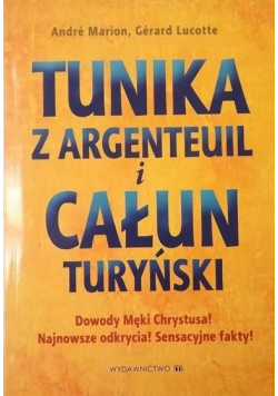 Tunika z Argenteuil i Całun Turyński