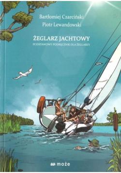 Żeglarz jachtowy - podstawowy podręcznik... w.2