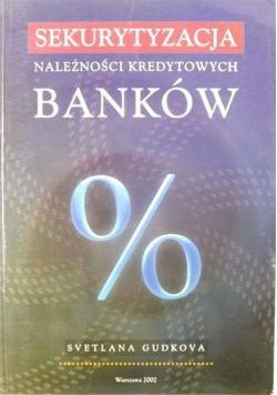 Sekurytyzacja należności kredytowych banków