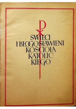 Święci i Błogosławieni Kościoła Katolickiego Encyklopedia Hagiograficzna 1947 r.