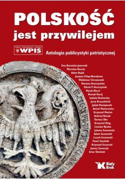 Polskość jest przywilejem