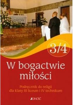 W bogactwie miłości 3 / 4 Religia Podręcznik
