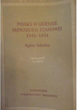 Polska w okresie monarchii stanowej 1364 1564