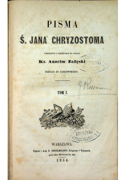 Pisma Ś Jana Chryzostoma Tom I 1854 r.
